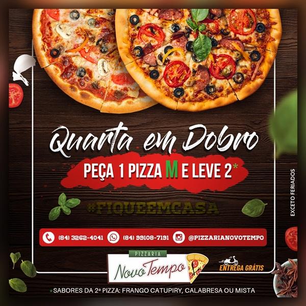 Quarta em Doblo!!! Peça 1 Pizza M e leve 2, na Pizzaria Novo Tempo ...